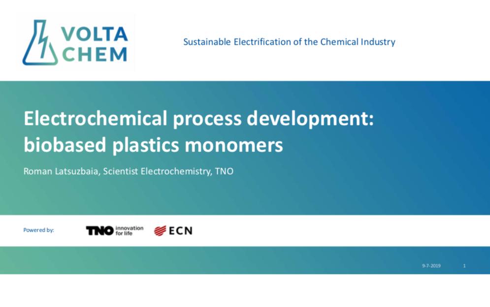 Electrochemical process development: biobased plastics monomers